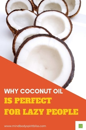 coconut oil perfect for lazy people