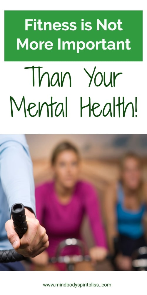 fitness not more imporant than mental health pin