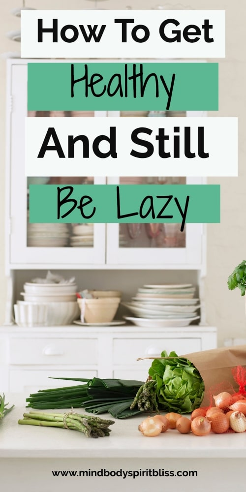 get healthy and be lazy pin