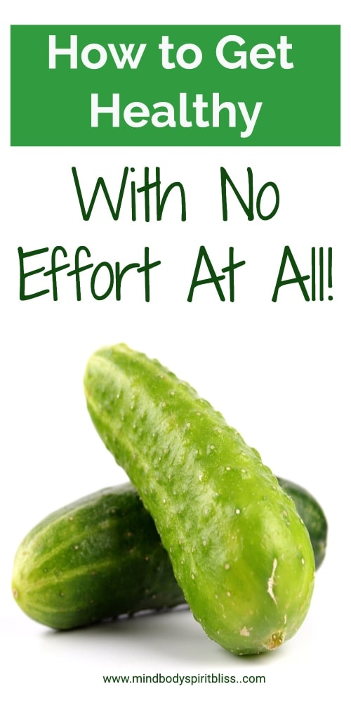 getting healthy with no effort at all health tips pin
