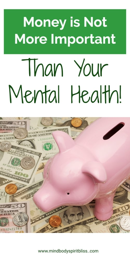 money not more important than mental health pin