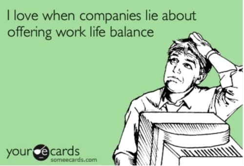 jobs lying about work life balance meme