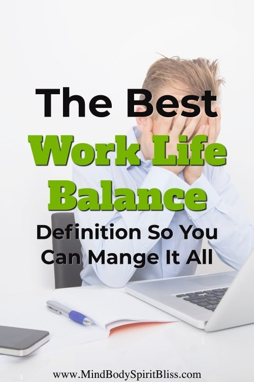 manage it all with work life balance