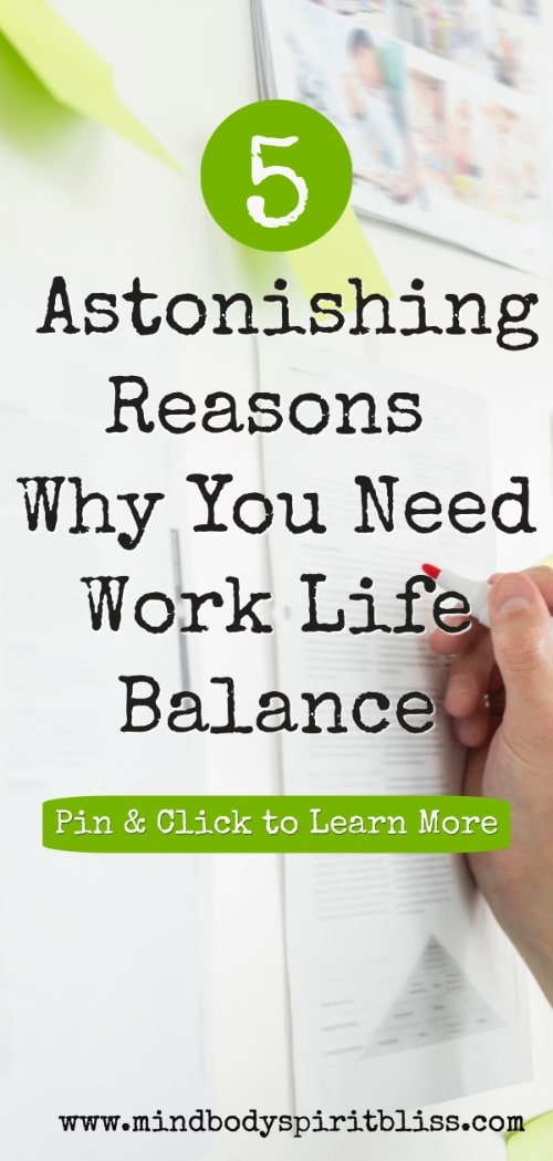 astonishing reasons you need work life balance