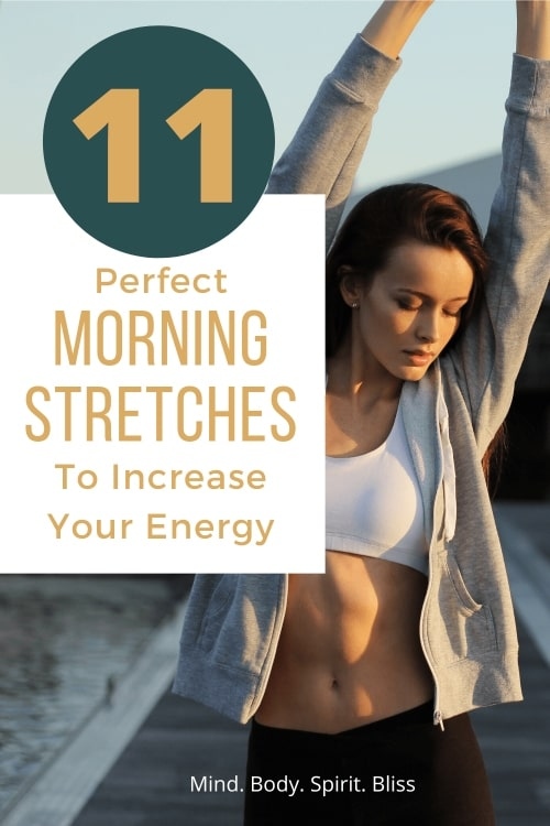 11 morning stretches to increase your energy
